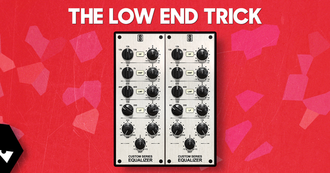 the low end trick