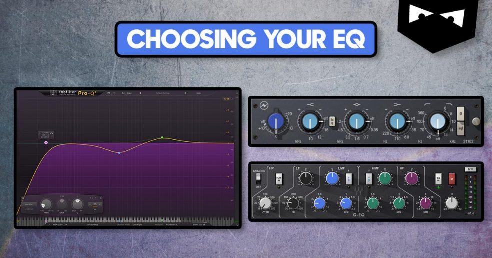 Choosing your eq
