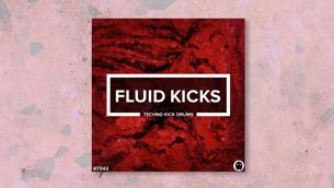 Fluid Kicks // Techno Kick Drum Samples