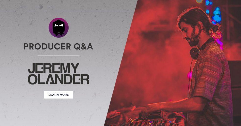 Jeremy Olander Producer Q&A