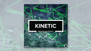 Kinetic // Ableton Live Template