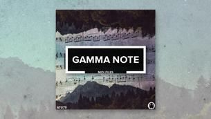 Gamma Note // Melodic MIDI Files
