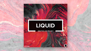 Liquid // Ableton Live Project File