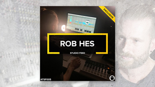 Rob Hes // Studio Feed